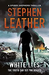 White Lies (The Spider Shepherd Thrillers Book 11)