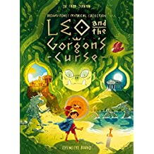 LEO & THE GORGONS CURSE (Brownstone\'s Mythical Collection)