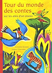 Tour du monde des contes sur les ailes d'un oiseau