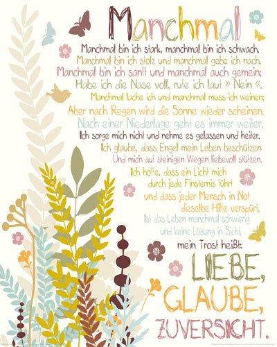 Amazon.de: Poster Manchmal   Mini Gedicht Liebe Glaube Zuversicht Spruch    Größe 40 X 50 Cm