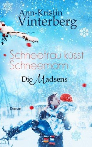 Schneefrau küsst Schneemann (Die Madsens)