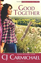Good Together: Volume 1 (The Carrigans of the Circle C) by CJ Carmichael (2014-03-16)