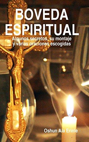 BOVEDA ESPIRITUAL por Oshun Ala Erinle