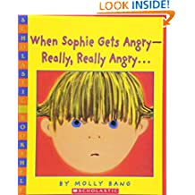 When Sophie Gets Angry (Scholastic Bookshelf)