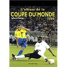 Les Etoiles de la Coupe du Monde 2002