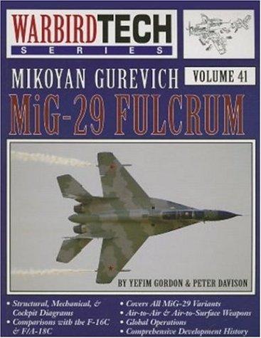 Mikoyan Gurevich MiG-29 Fulcrum (Volume 41 (Warbirdtech))