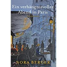 Ein verhängnisvoller Abend in Paris: Kriminalroman