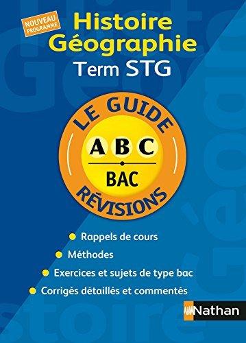 Le Guide ABC BAC rvisions : Histoire - Gographie term STG by EMMANUEL MELMOUX (2007-07-09)