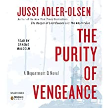 The Purity of Vengeance: A Department Q Novel by Jussi Adler-Olsen (2013-12-31)