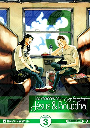Les vacances de Jésus & Bouddha, Tome 3 : par Hikaru Nakamura