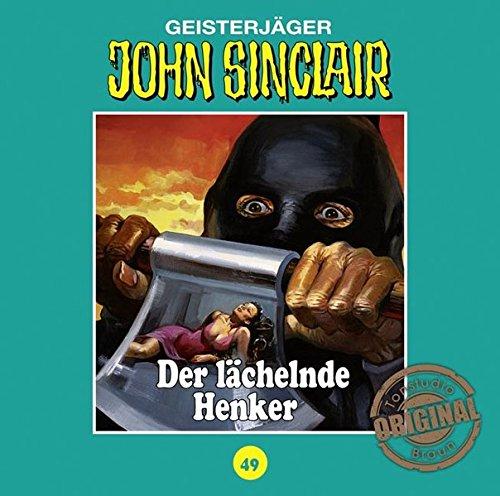 John Sinclair (49) Der lächelnde Henker (Jason Dark) Tonstudio Braun / Lübbe Audio 2016