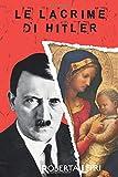 Le Lacrime di Hitler