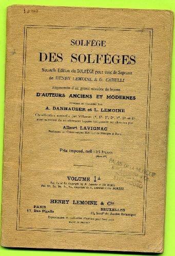 Solfège des solfèges. nouvelle édition du solfège pour voix de soprano de h. lemoine t g. carulli.