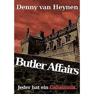 Butler Affairs: Jeder hat ein Geheimnis