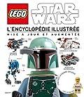 Lego Star Wars - L'encyclopédie illustrée mise à jour et augmentée