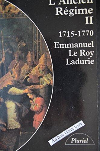 L'ANCIEN REGIME. : Tome 2, 1715-1770
