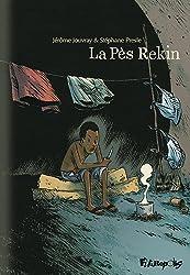 La Pès Rekin (Tome 1-Première partie)