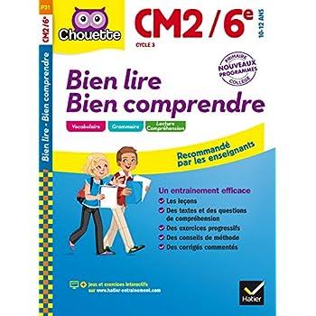 Bien lire Bien comprendre CM2/6e