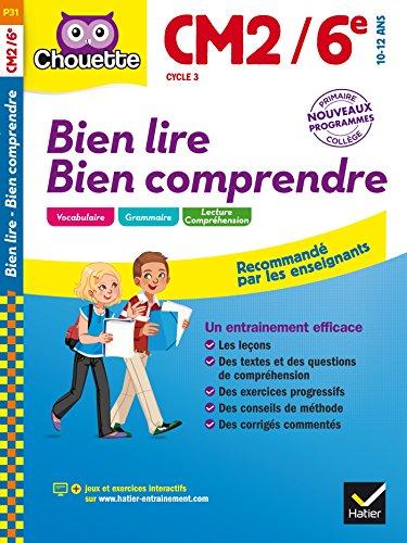 Bien lire Bien comprendre CM2/6e par Pascale Bézu-Debs