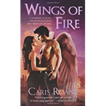 Wings of Fire (The Guardians of Ascension) by Caris Roane (2011-08-30)