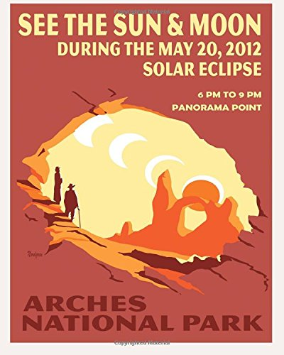 Daily Organizer and Planner: Arches National Park Solar Eclipse WPA Poster: 180 Day 8