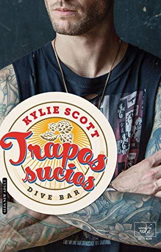 Trapos sucios (Dive Bar 1) eBook: Scott, Kylie: Amazon.es: Tienda ...