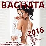 Bachata 2016 ! (50 Bachata Romantica...