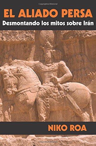 El aliado persa (K) por Niko Roa
