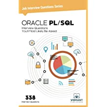 ORACLE PL/SQL: Interview Questions You'll Most Likely Be Asked: Volume 12 (Job Interview Questions)
