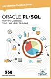 #5: Oracle PL/SQL: Interview Questions You'll Most Likely be Asked: Volume 12 (Job Interview Questions Series)