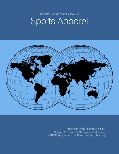 The 2018-2023 World Outlook for Sports Apparel