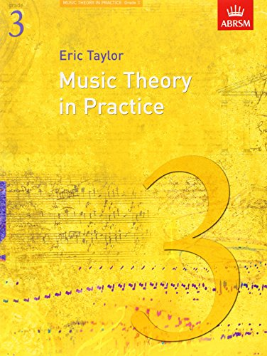 Music Theory in Practice, Grade 3 (Music Theory in Practice (ABRSM))