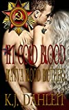 In Cold Blood (Bratva Brothers Book 2)