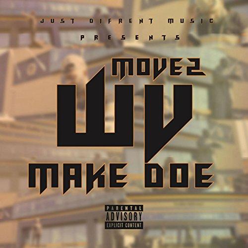 WV Make Doe Pt 2 [Explicit]