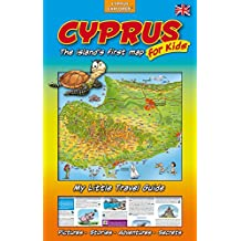 NEW Cyprus, The Island's First Map for Kids, Map and Travel Guide for Children, 2018 (Activities, Attractions, Insider Tips)