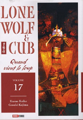 Lone wolf & cub Vol.17 par KOIKE Kazuo