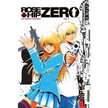 Rose Hip Zero, Vol. 2 by Tohru Fujisawa (2007-03-13)