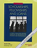 Scholarships, Fellowships and Loans: 3 Volume Set: A Guide to Education-Related Financial Aid Programs for Students and Professionals