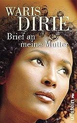 Brief an meine Mutter by Waris Dirie (2008-09-06)