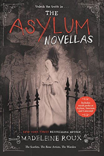 The Asylum Novellas: The Scarlets, The Bone Artists, & The Warden (English Edition) (Halloween-themen Movie Scary)