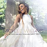 Say Yes (ft. Beyoncé & Kelly Rowland)
