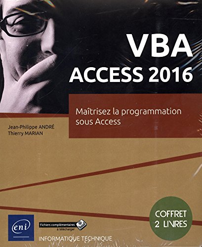 VBA Access 2016 - Coffret de 2 livres : Maîtrisez la programmation sous Access par Thierry MARIAN Jean-Philippe ANDRÉ