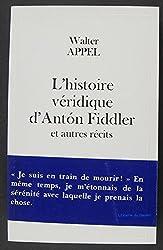 L'histoire véridique d'Antón Fiddler et autres récits