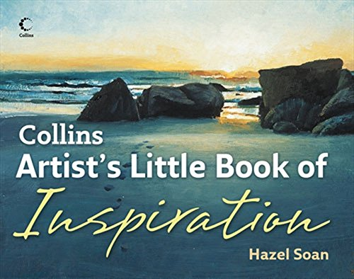 Collins Artist's Little Book of Inspiration por Hazel Soan