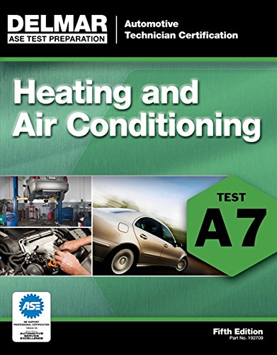 PDF DOWNLOAD ASE Test Preparation - A7 Heating and Air Conditioning