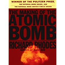 Making of the Atomic Bomb by Richard Rhodes (1988-02-01)