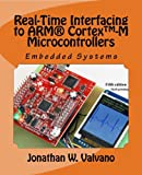 Embedded Systems: Real-Time Interfacing to Arm® Cortex™-M Microcontrollers