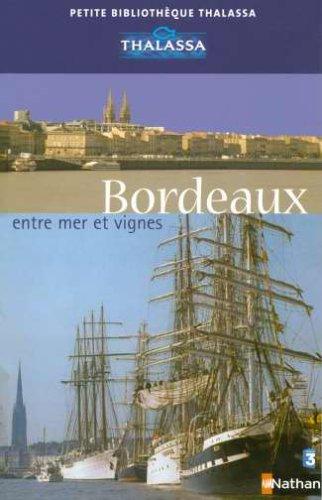 Bordeaux, entre mer et vignes
