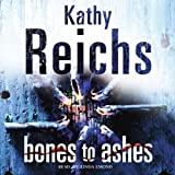 Bones to Ashes: Temperance Brennan, Book 10