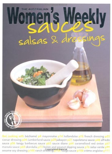 Sauces, Salsas & Dressings (The Australian Women's Weekly Essentials) by The Australian Women's Weekly (2006-05-01)